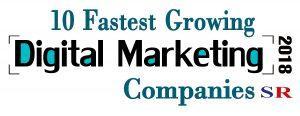 10 fastest growing digital marketing companies 2018
